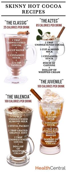 Skinny Hot Chocolate Recipes (INFOGRAPHIC) - Diet & Exercise - - Looking for a ligher calorie option to warm up with this holiday season? Try one of these skinny hot chocolate options. Cocoa Recipes, Hot Chocolate Recipes, Coffee Recipes, Healthy Hot Chocolate, Low Calorie Hot Chocolate Recipe, Sugar Free Hot Chocolate, Options Hot Chocolate, Hot Chocolate Latte, Chocolate Chocolate