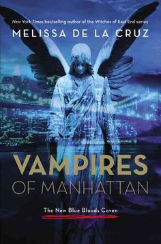Vampires of Manhattan: The New Bloods Coven