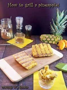 Grilled Pineapple with Cinnamon, Nutmeg and Vanilla
