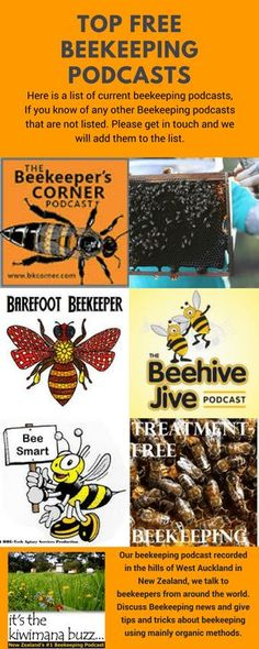 Top Free Beekeeping Podcasts Here is a list of current beekeeping podcasts, we think are useful. If you know of any other Beekeeping podcasts that are not listed. Please get in touch and we will add them to the list. Drone Bee, Bee Hive Plans, Beekeeping For Beginners, Raising Bees, Bee Farm, Backyard Beekeeping, Bee Friendly, Bee Happy, Save The Bees