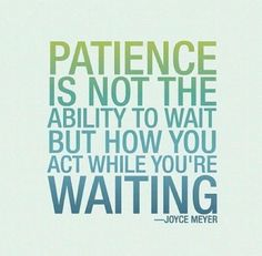 Quote from Joyce Meyer about patience