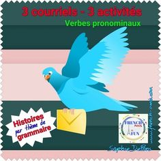 Practice French reflexive verbs (verbes pronominaux, réflexifs), mostly in present and past tense, with 3 emails (courriels), 3 activities.  #fle #french #pronominaux #reflexiveVerbs