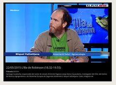 El nostre companys el Dr. Mikel Vallmitjana a  L'Illa de Robinson- Punt Avuí Televisió