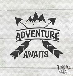 Adventure Awaits Svg Eps Dxf Png Jpg Handwriting Handlettered Black Text Printable Jpg Digital Cut File Cricut Cutting Ironon Vector Files