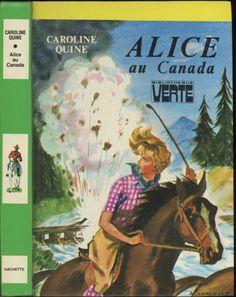 Albert Chazelle - Alice au Canada (Nancy Drew), Caroline Quine (Carolyn Keene), Hachette Bibliothèque Verte 1980