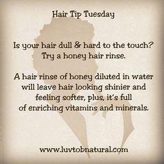 Honey hair rinse tip