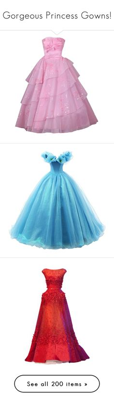 """""""Gorgeous Princess Gowns!"""" by renete ❤ liked on Polyvore featuring dresses, gowns, long dresses, ball gowns, cinderella, quinceanera gowns, blue ball gown, blue dress, long evening dresses and blue evening gown"""