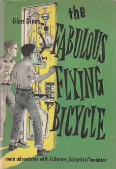 The Fabulous Flying Bicycle by Glen Dines 1960 Vintage Children's Book Hard to Find by BirdhouseBooks on Etsy Black Angels, Beautiful Cover, Early Readers, Little Golden Books, Vintage Children's Books, Book Projects, Chapter Books, Hard To Find, Nonfiction Books