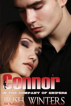 Lady Reader's Bookstuff: Official Blog Tour: CONNOR (In the Company of Snipers, #5) by @IrishWinters1 (Schedule, Giveaway + Teaser)