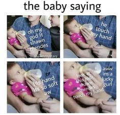 """That is the luckiest baby that baby's hand it's no longer a hand it's now named """"Holy Hand"""" or in other words Shawn gave my hand life Shawn Mendes Quotes, Shawn Mendes Imagines, Minions, Shawn Mendas, Mendes Army, Chon Mendes, Funny Memes, Hilarious, Magcon Boys"""