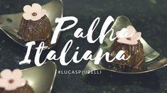 PALHA ITALIANA | COMO FAZER? • Lucas Piubelli