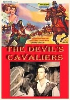 The Devil's Cavaliers    - FULL MOVIE - Watch Free Full Movies Online: click and SUBSCRIBE Anton Pictures  FULL MOVIE LIST: www.YouTube.com/AntonPictures - George Anton -  Captain Richard and a small band of soldiers return home to France to discover the country ruled by horrible nobility.