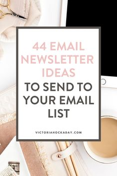 It can be frustrating staring at a blank screen and trying to come up with newsletter ideas on your own. No matter where you are in your email marketing journey, these 44 newsletter ideas will help you get your readers engaged. Email Marketing Strategy, Online Marketing, Social Media Marketing, Business Marketing, Your Email, Best Email, Business Tips, Online Business, Newsletter Ideas