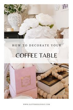 Tips on how to decorate your coffee table for spring. #coffeetablestyling