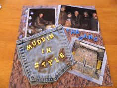 Great idea for my senior scrapbook!!! Muddin'