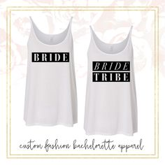 Cute bride and bride tribe custom bachelorette party tanks!