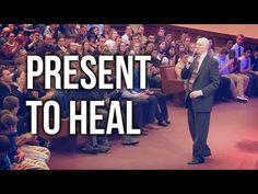 """Present To Heal"" - Rev. Lee Stoneking - YouTube"