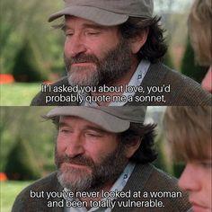 """Good Will Hunting"" Good Will Hunting, Hunting Quotes, Top Film, Cinema, Movie Lines, Robin Williams, Vulnerability, Movie Tv, Me Quotes"