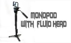 MONOPOD with FLUID HEAD
