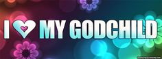 I Love My Goddaughter Quotes | Love My Godchild Facebook Cover - PageCovers.com