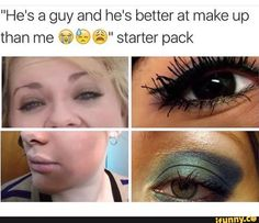 for more poppin' pins💸💋 Funny Starter Packs, You Are The Father, Just For You, Makeup Jokes, Bad Makeup, Funny Tumblr Posts, Lol So True, Funny Pins, Funny Photos