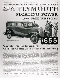 1931 Plymouth 4-door Sedan original vintage advertisement. The smoothness of an eight with the economy of a four. New Canadian built Plymouth with floating power and free wheeling. Chrysler motors engineers' greatest contribution to modern motoring. 4-Door Sedan $795 f.o.b. at Windsor, Ontario.