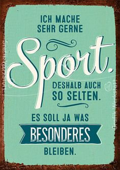 Art.Nr. 9777: Postkarte - Sport The Words, Words Quotes, Life Quotes, Sayings, Susa, Slogan, Hand Lettering, Quotations, Funny Quotes