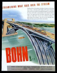 1944 futuristic streamlined highway bridge art Bohn Aluminum print ad