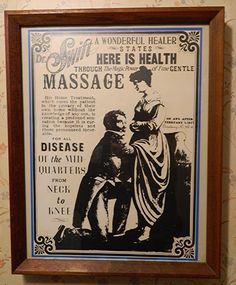 """Dr. Swift is said to have practiced in California .. not in an office, but rather would come to a patient's home, and treat """"Disease of the Mid Quarters"""" as museum poster states."""