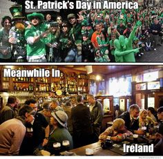 St. Patrick's Day Cat Memes | Meme- St Patrick's Day in America vs Meanwhile in Ireland