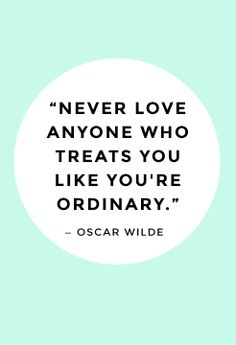 Because you certainly aren't ordinary!