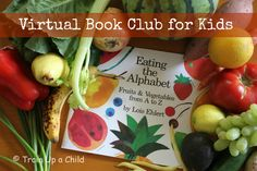 Exploring Our 5 Senses with Fruits and Vegetables - Lois Ehlert September Virtual Book Club for Kids.  Math activities, alphabet for preschool and kindergarten, and more!
