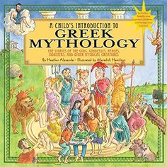 "Child's Introduction to Greek Mythology: The Stories of the Gods, Goddesses, Heroes, Monsters, and Other Mythical Creatures, ""The book is organized into two main parts. The first section introduces the gods and goddesses, from Apollo to Hades, as well as nymphs, satyrs, centaurs, and the mortal descendents of Zeus, such as Hercules and Midas. Part two is dedicated to the myths themselves: Pandora's Box, Prometheus' Discovery of Fire, the Trojan Horse and many more."""