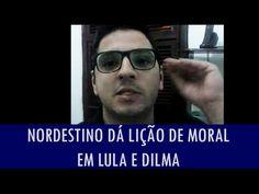 Nordestino dá lição de moral em Lula e Dilma