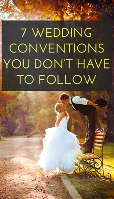 Wedding traditions you don't need to follow- I'm pinning because I like the photo!