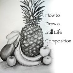How To Draw a Still Life Composition - detailed with all supplies and techniques - many photos.