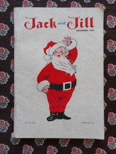 Vintage Christmas Magazine ~ Jack and Jill ©December, 1951