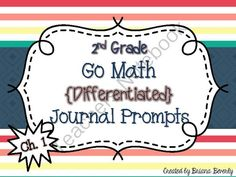 2nd Grade Go Math Differentiated Math Journal Prompts
