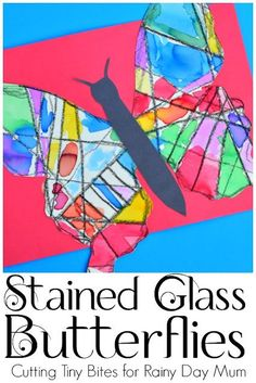 Beautiful Stained Glass Butterfly art project for kids. Perfect to accompany reading The Very Hungry Caterpillar by Eric Carle or as a summer craft for kids. Spring Art Projects, Toddler Art Projects, Spring Crafts, Glass Butterfly, Butterfly Crafts, Butterfly Colors, Kindergarten Art, Preschool Crafts, Kids Crafts