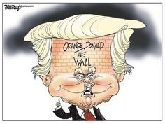 THE WALL, Bill Day,Cagle Cartoons,Wall, Trump, Mexico, Pena, bricks