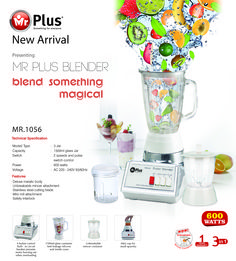 The latest in blenders from Mr.Plus