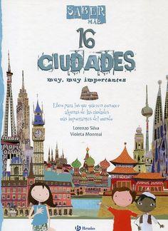 Un fantástico libro para conocer 16 de las ciudades más importantes del mundo: Barcelona, Berlín, Buenos Aires, el Cairo... Descubre, además, los objetos escondidos. http://xlpv.cult.gva.es/cginet-bin/abnetop/O8150/IDab213123?ACC=101