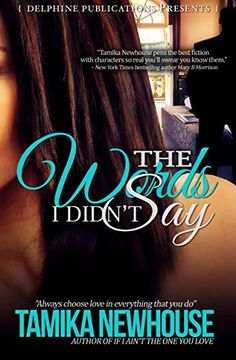 The Words I Didn't Say by Tamika Newhouse, http://www.amazon.com/dp/B00L8IJ1IK/ref=cm_sw_r_pi_dp_Av0Qtb04K2H4W