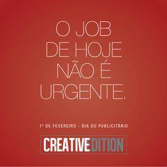 Nossa Homenagem ao Dia do Publicitário #DiadoPublicitario #CreativeEdition #Publicitario #Publicidade #Marketing #Criatividade #1defevereiro @DenyMoore Deny Moore