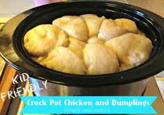 Crock Pot Chicken and Dumplings kid friendly and so easy -Our Favorite Go To Crock Pot Meals