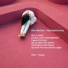 Tango, The One, True Love, Waiting, Feelings, Life, Real Love