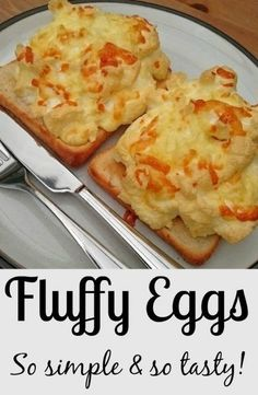 Fluffy Eggs Recipe - easy to do, just grab eggs, cheese and bread and you're away!