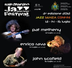 San Marino Jazz Festival 2012 con Pat Metheny, Jhon Scofield e Enrico Rava in tributo a Michael Jackson
