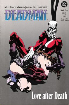 """Deadman: Love After Death"" by Mike Baron and Kelley Jones"