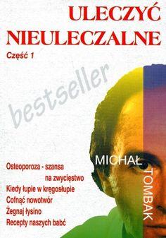 Michal Tombak  ULECZYC NIEULECZALNE -  POLISH  POLAND